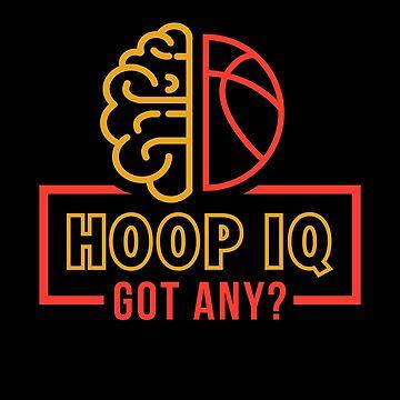 Hoop IQ Basketball T-Shirts by JNicheMerch2018