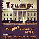 Trump: The Best President Ever! by Bonnie M. Follett