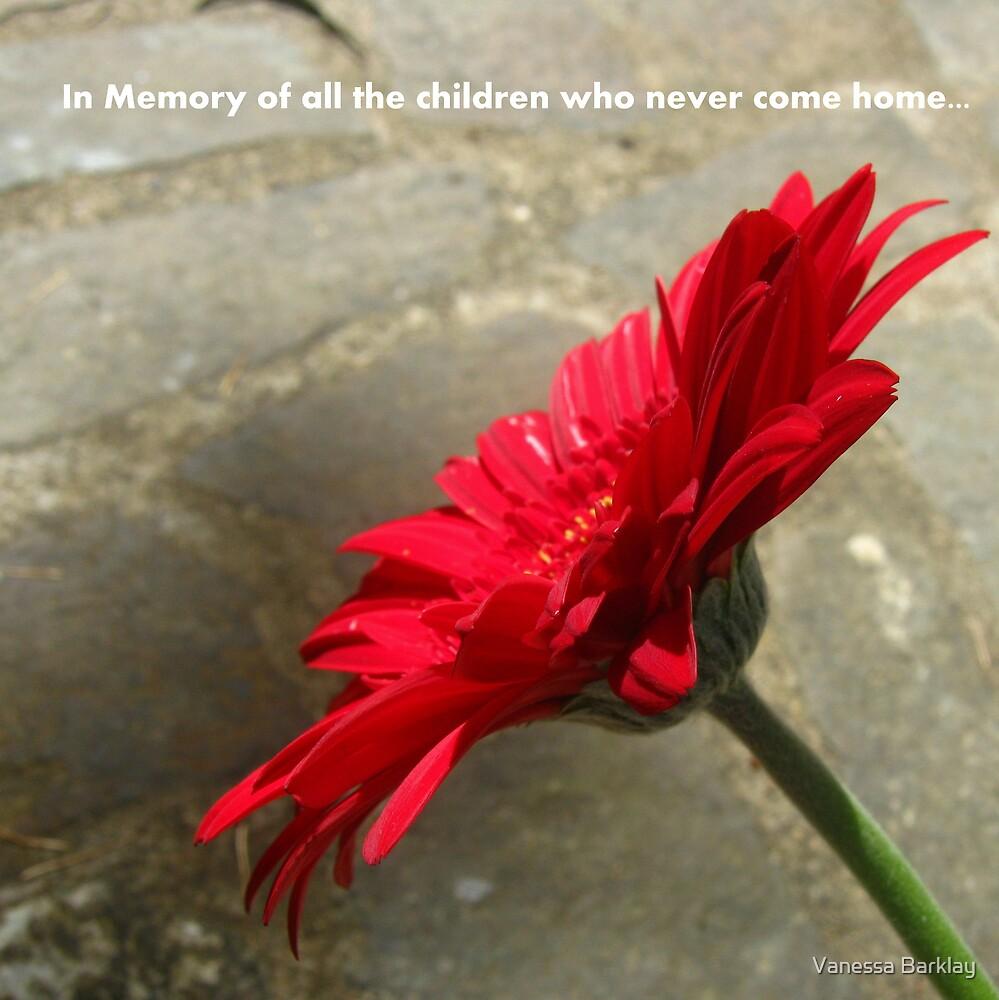 Missing Children... (Day For Daniel) by Vanessa Barklay