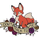 don't talk to me by eglads