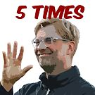 KLOPP 5 TIMES by Sean's Designs