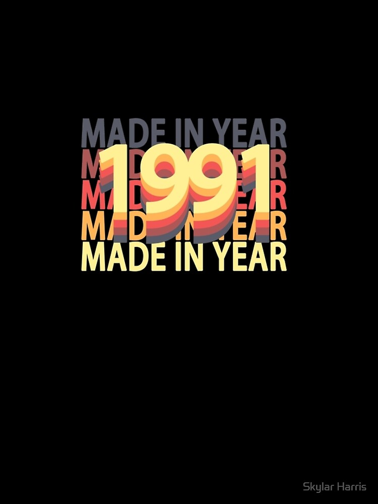 Born In Year 1991 Birthday Made In Gift by fuller-factory