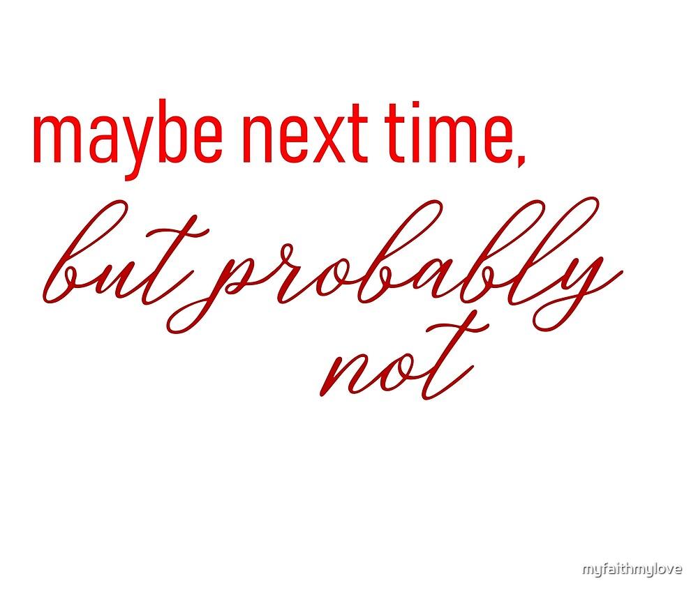 but probably not by myfaithmylove