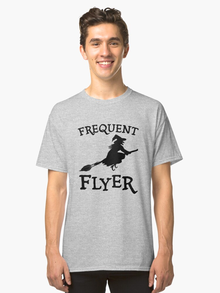 Frequent Flyer Halloween Witch Classic T-Shirt Front