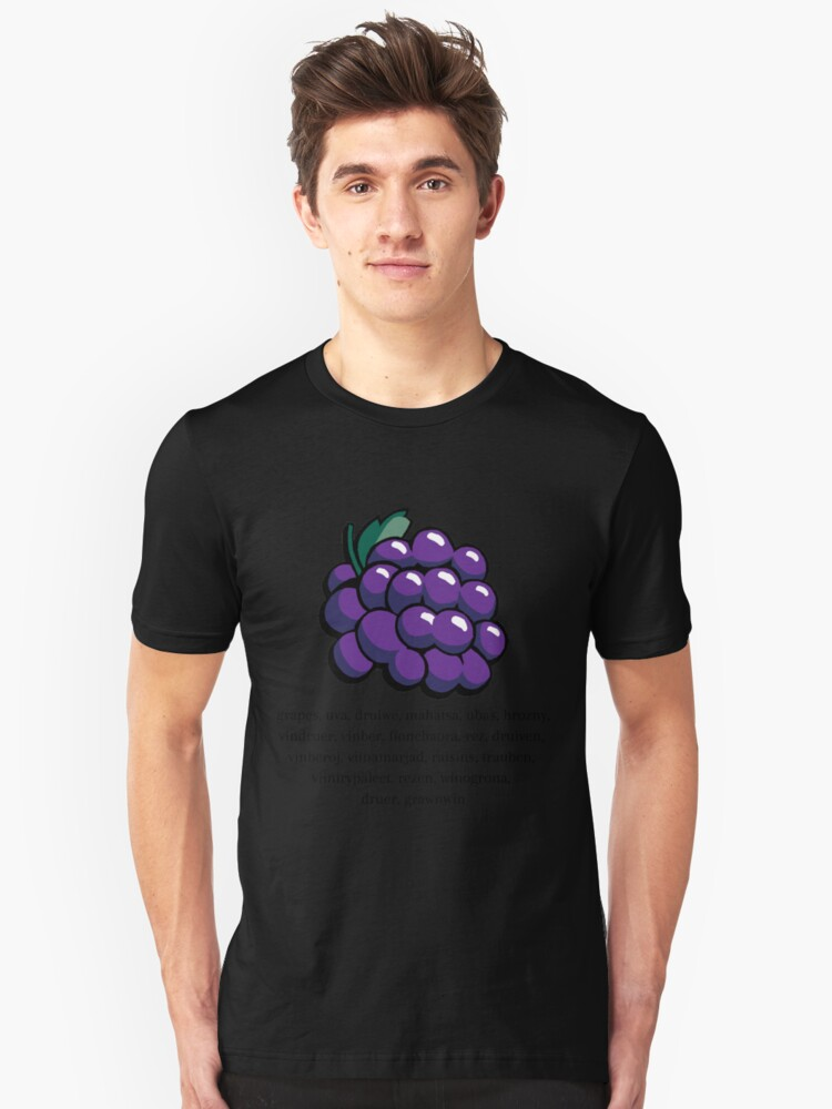 Grapes In Different Languages Unisex T-Shirt Front