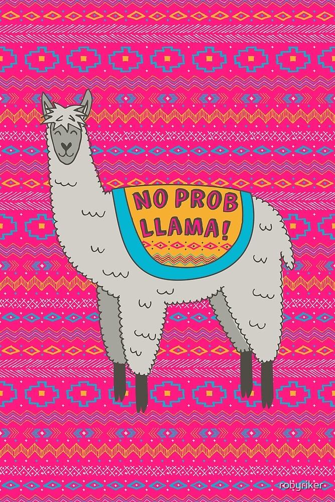 No Prob Llama by robyriker
