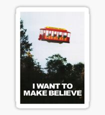 I WANT TO MAKE BELIEVE X-Files x Mister Rogers Creativity Poster Sticker