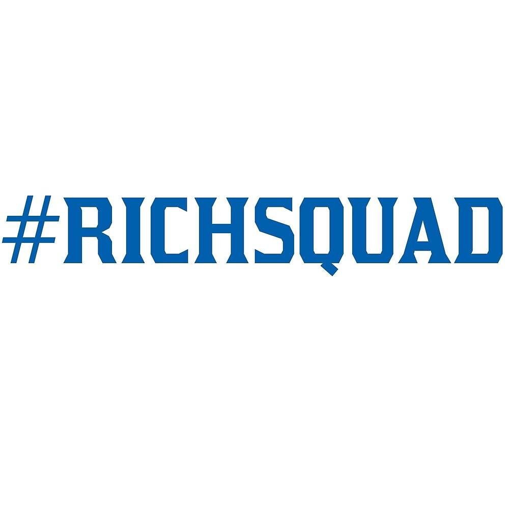 Hashtag Rich Squad by RichTalent