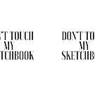 Fassen Sie nicht mein Skizzenbuch an von kina lakhani