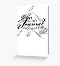 John Smith's Journal of impossible things Greeting Card