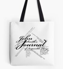 John Smith's Journal of impossible things Tote Bag