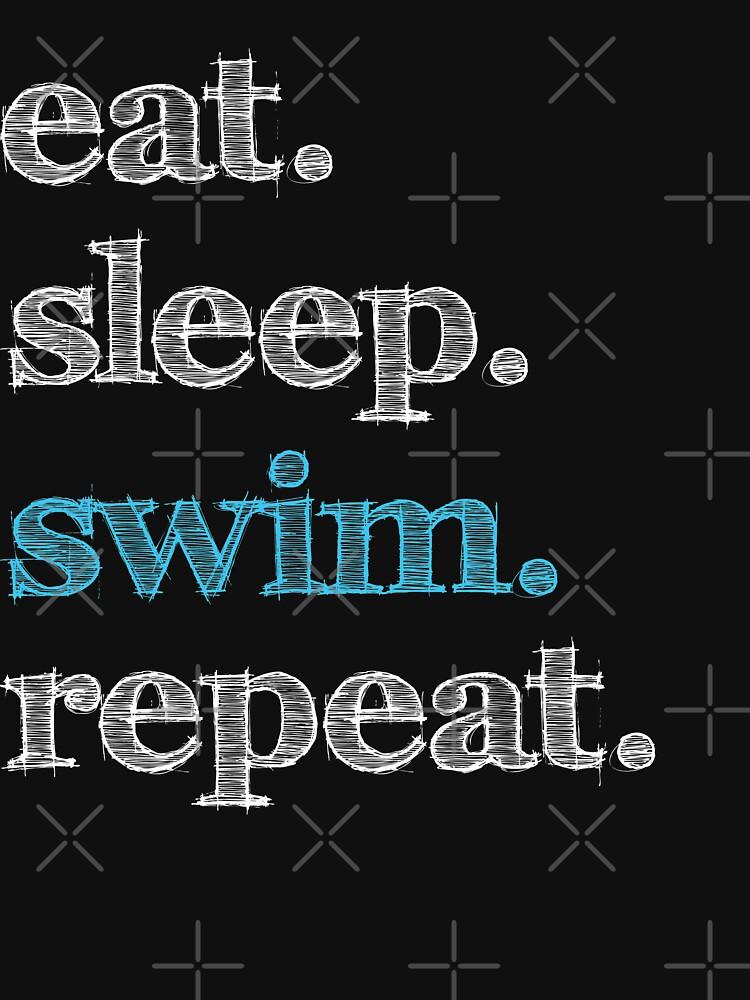 Eat, Sleep, Repeat - Swim by MN-Design-W40