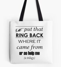 Put That Ring Back Tote Bag