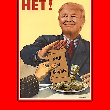 Funny Trump No to Bill of RIghts Soviet Poster by MaliDo
