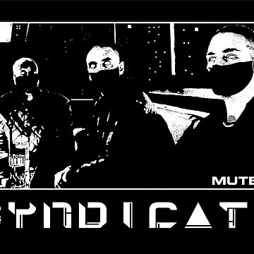 Mute / Syndicate by JayBlackstone