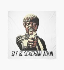 SAY BLOCKCHAIN AGAIN Scarf