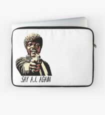 SAY A.I. AGAIN Laptop Sleeve
