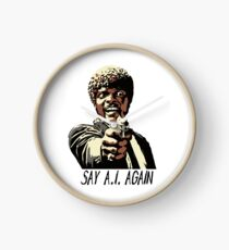 SAY A.I. AGAIN Clock