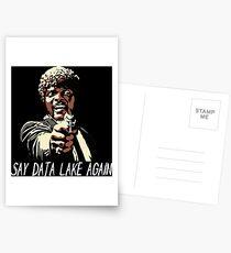 SAY DATA LAKE AGAIN Postcards
