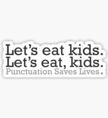 Punctuation Saves Lives Sticker