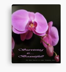 Pink is ... Surviving!  Original Photography All Rights Reserved Lei Hedger 2009 Canvas Print