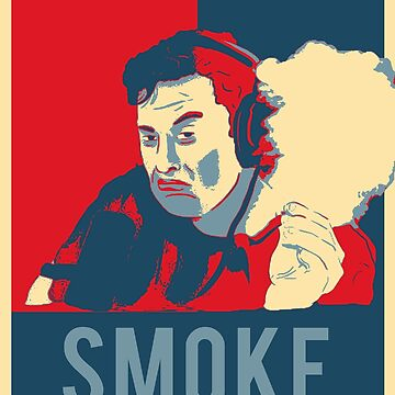 "Elon Musk Smoking ""Hope""  by ETIndustries"