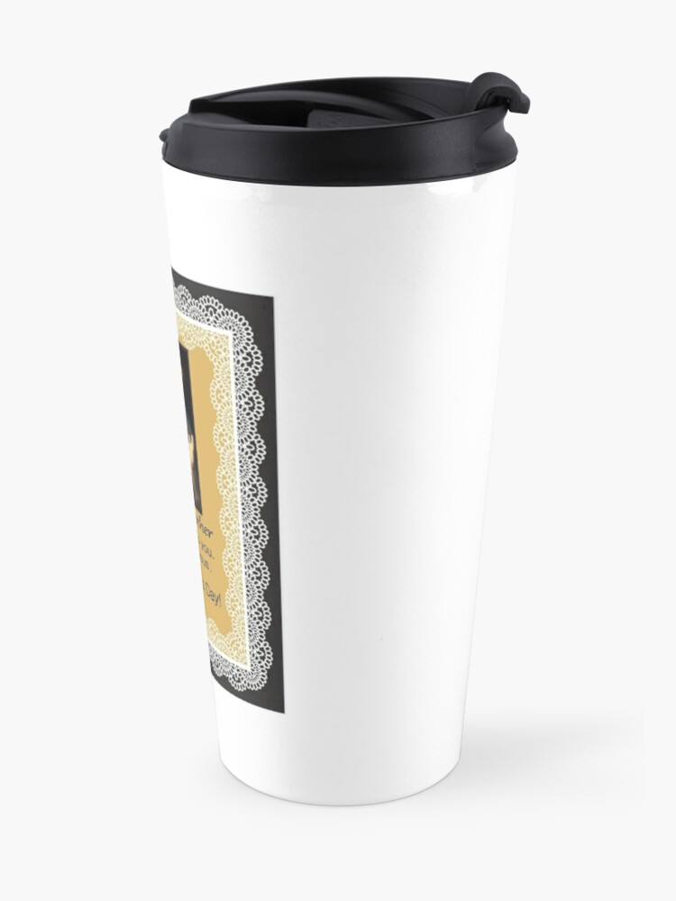 Alternate view of Mother's Day to a mother truly devoted Travel Mug
