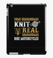 Some Grandmas Knit Real Grndmas Ride Motorcycles iPad Case/Skin