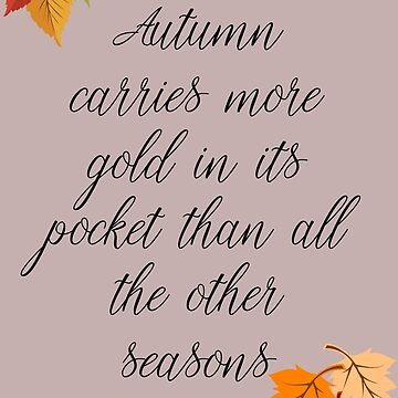Autumn carries more gold in its pocket than all the other seasons by RapScene