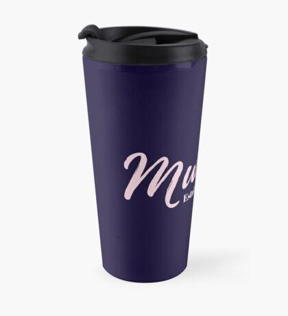 Mummy Established 2017 Travel Mug