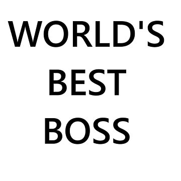 The World's Best Boss Office by AMagicalJourney
