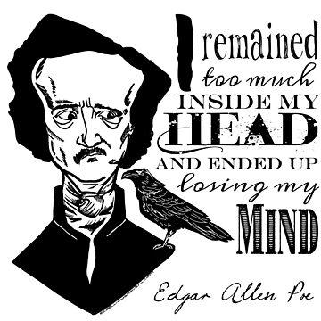Edgar Allen Poe Quote by Pembertea