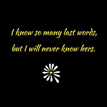 I Know So Many Last Words... by ZimBaby916