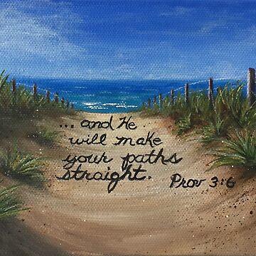 Prov. 3:6 by ArtbyDedeConrad