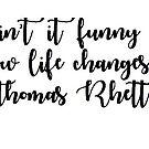 Ist es nicht lustig, wie das Leben Thomas Rhett Aufkleber ändert von clelkin