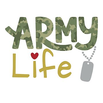 Army Life For Military Families by bza84