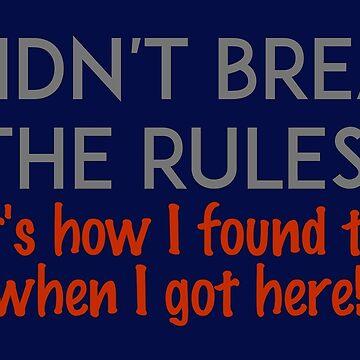 I didn't break the rules by unixorn