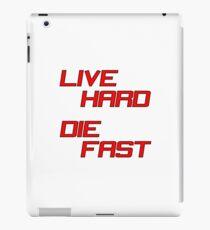 Live Hard Die Fast iPad Case/Skin