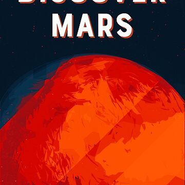 Discover Mars by joyphillipsart