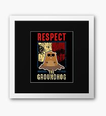 Respect The Groundhog Cute Groundhog Day Framed Print