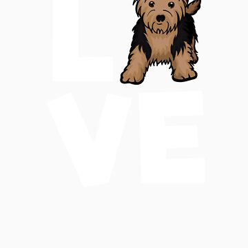 I Love My Yorkshire Terrier Yorkie Dog Lovers Apparel and Gifts by Tigarlily