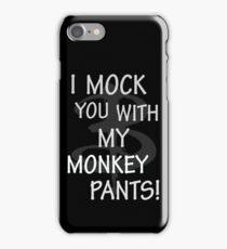 I Mock You…. iPhone Case/Skin
