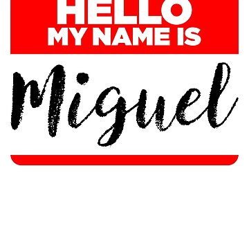 My Name Is Miguel - Introduction Hipster Sticker Tag by lyssalou2002b