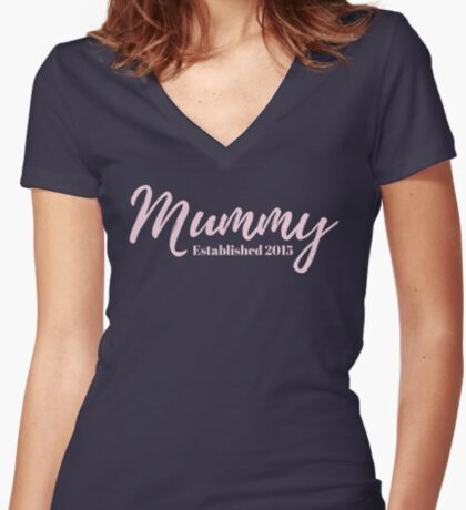 Mummy Established 2015 Fitted V-Neck T-Shirt