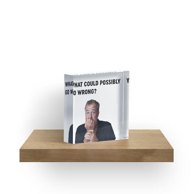 """Jeremy Clarkson """"Was könnte schief gehen"""" Design von The Official  Clarkson, Hammond & May Store"""