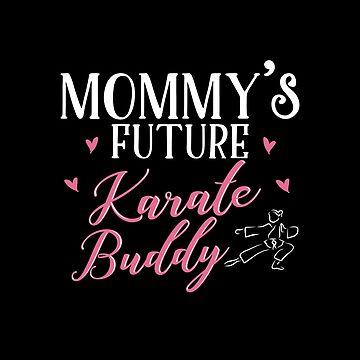 Mom Daughter Matching Karate Shirts by KsuAnn