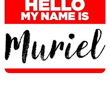 My Name Is... Muriel - Cool Name Tag Hipster Stickers by lyssalou2002b