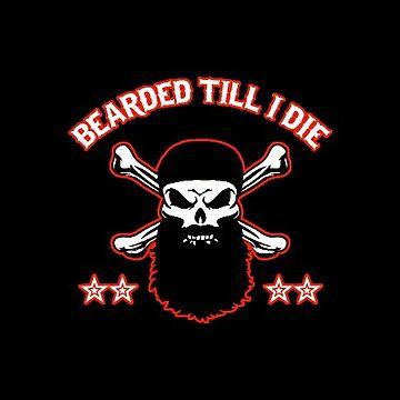 Biker Bearded Till I Die Motorcycle Beardy Guy by antzyzzz