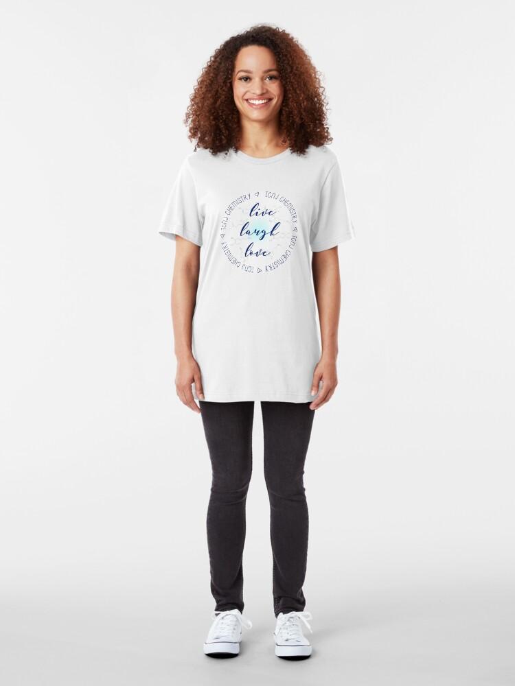 Alternate view of Live Laugh Love TCNJ CHem Slim Fit T-Shirt