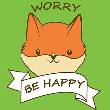 Don´t Worry - Be Happy by BrandStorm